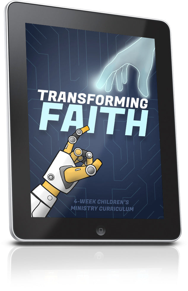 Transforming Faith Children's Ministry Lesson