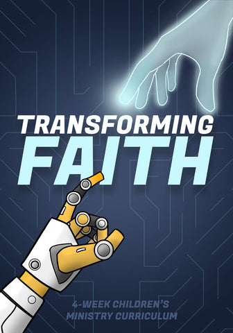 Transforming Faith Children's Ministry Curriculum