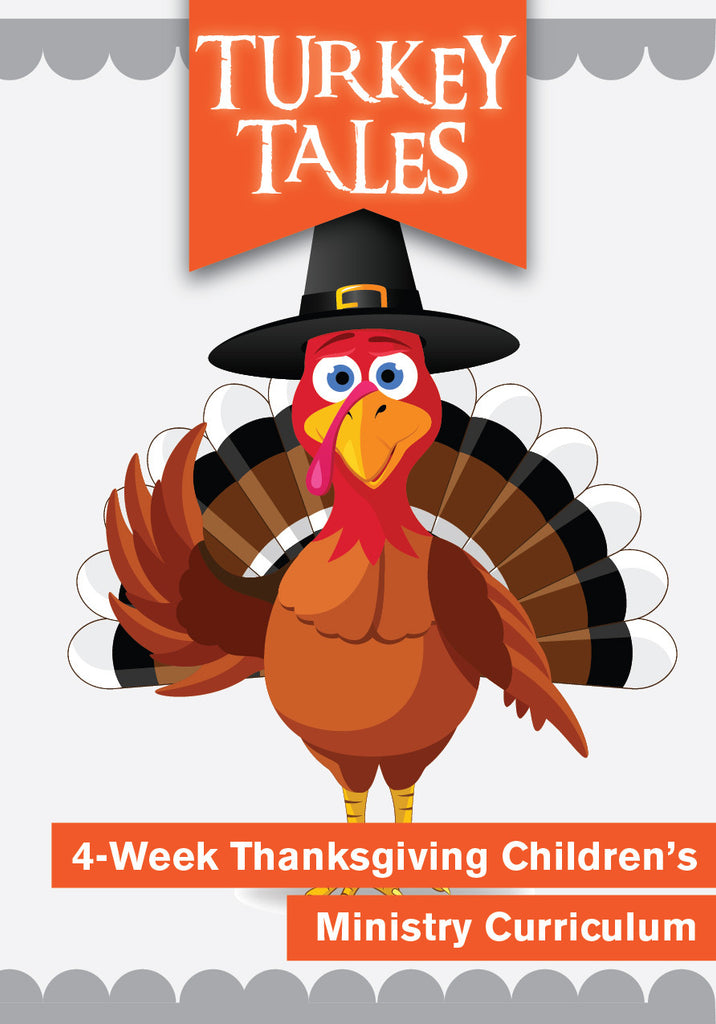 Turkey Tales 4-Week Children's Ministry Curriculum
