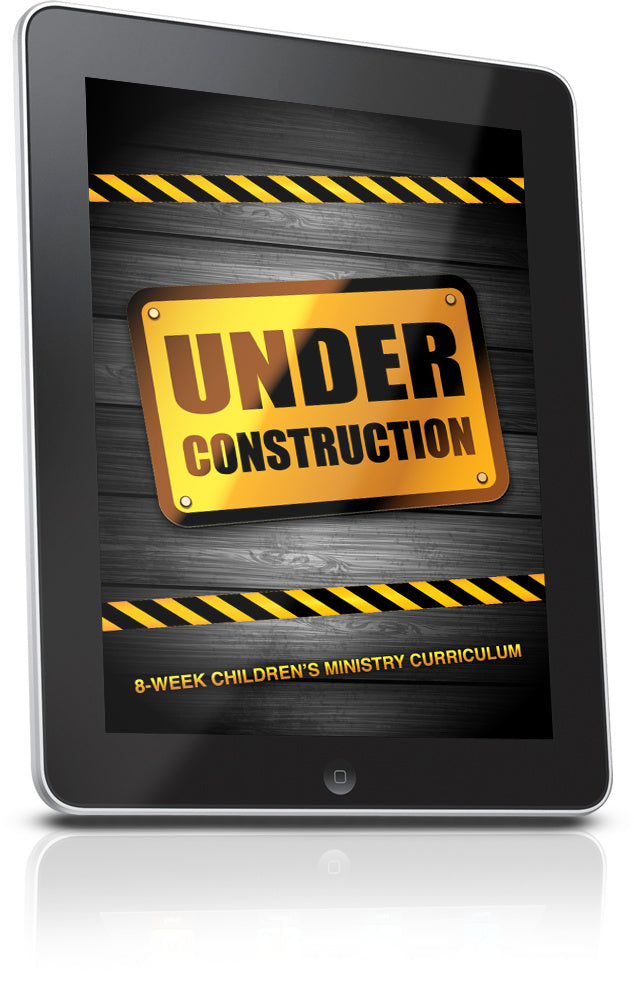 FREE Under Construction Children's Ministry Lesson