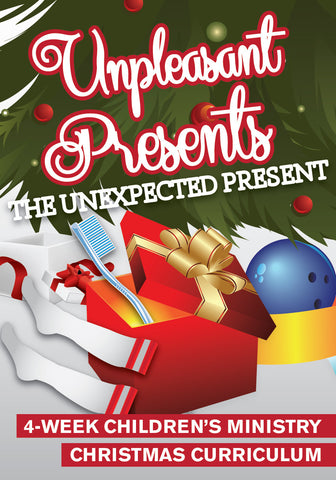 Unpleasant Presents 4-Week Children's Ministry Christmas Curriculum