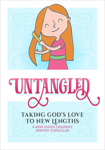 unTangled Easter 4-Week Children's Ministry Curriculum