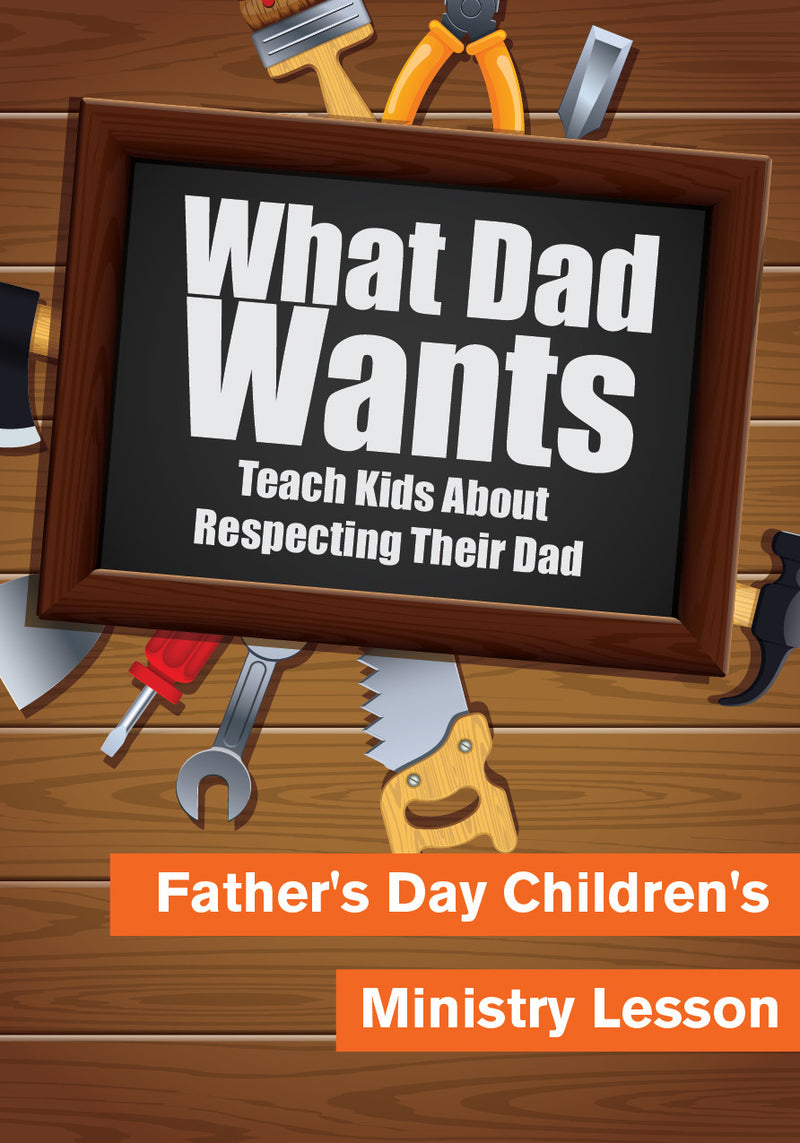 Father's Day Children's Church Lesson