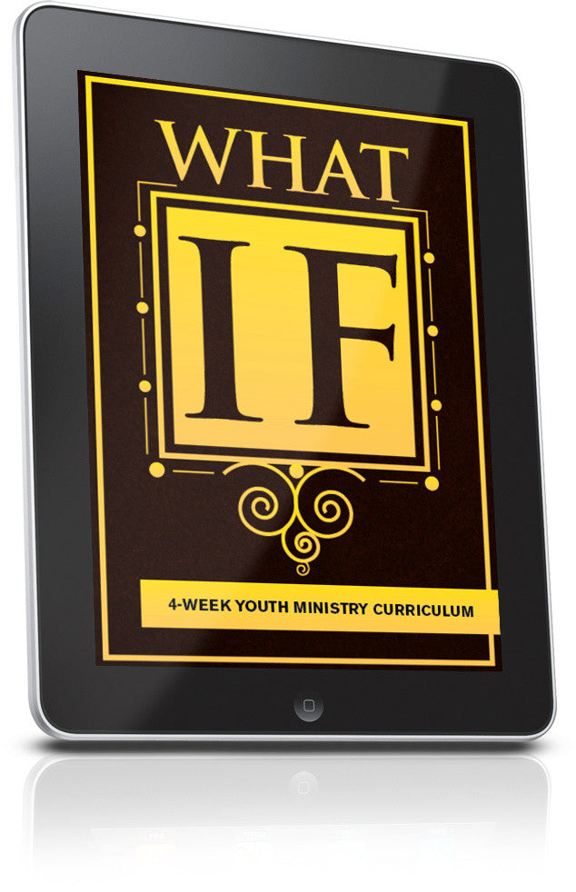 FREE What If Youth Ministry Lesson