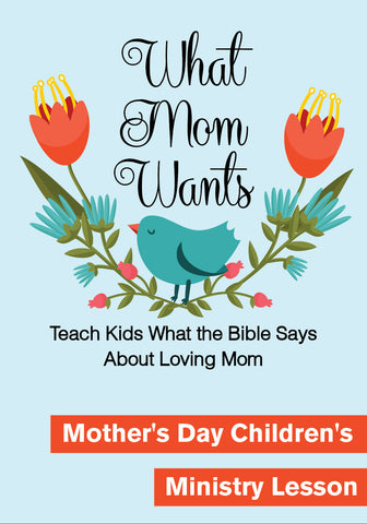 Mother's Day Children's Church Lesson