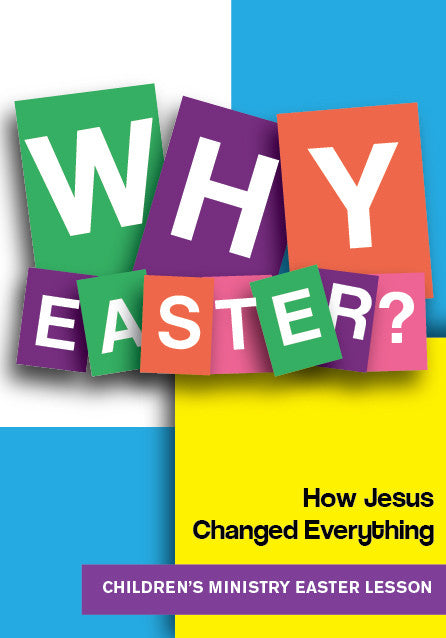 Why Easter Children's Ministry Lesson
