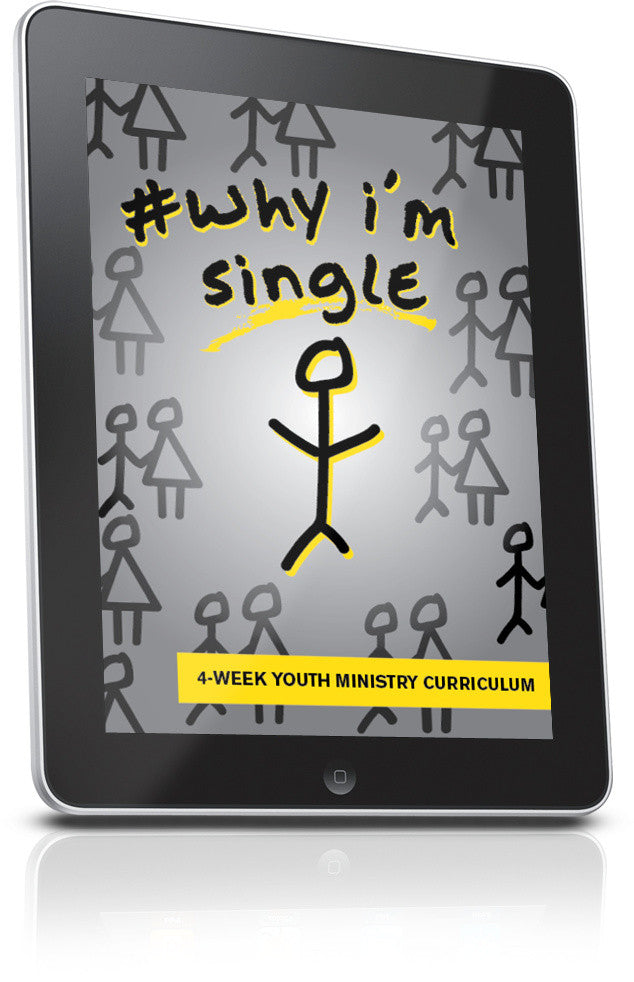 FREE Why I'm Single Youth Ministry Lesson