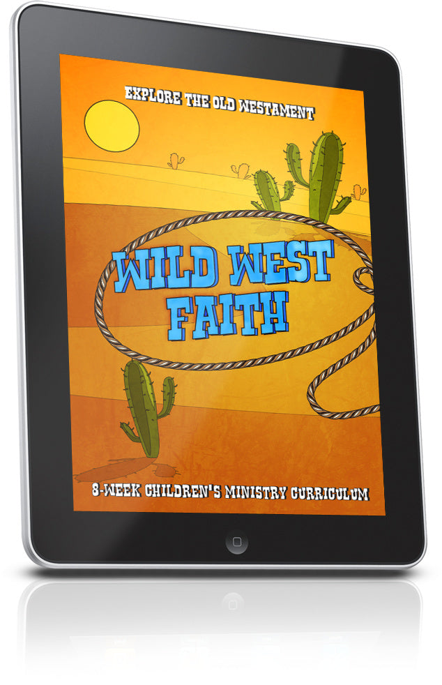 Wild West Faith Children's' Ministry Lesson