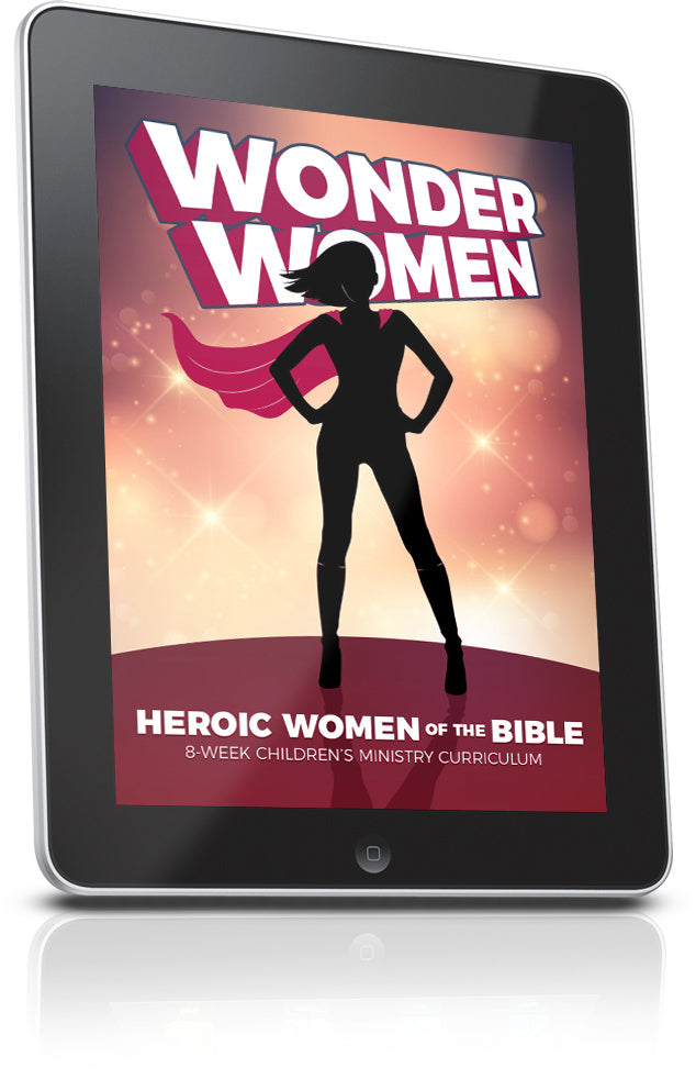 FREE Wonder Women Children's Ministry Curriculum Lesson