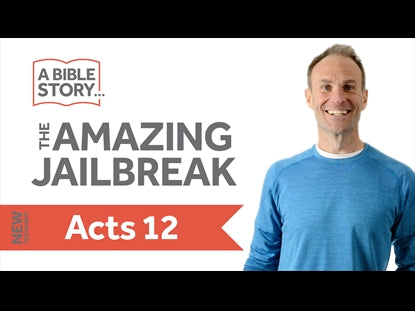 The Amazing Jailbreak - Acts 12 Bible Lesson Video for Kids