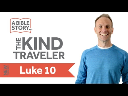 The Kind Traveler - Luke 10 Bible Lesson Video for Kids
