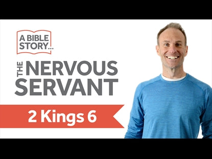 The Nervous Servant - 2 Kings 6 Bible Lesson Video for Kids