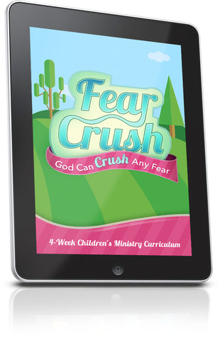 FREE Fear Crush Sunday School Lesson