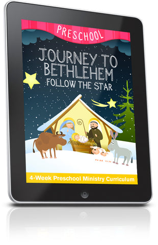 Journey to Bethlehem Preschool Sunday School Lesson