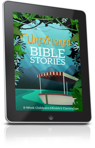 Unexplored Bible Stories Children's Ministry Lesson
