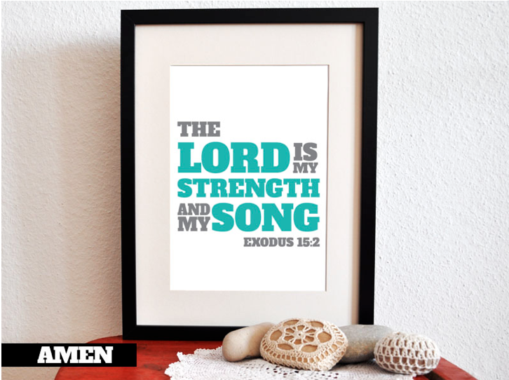 The Lord Is My Strength Printable