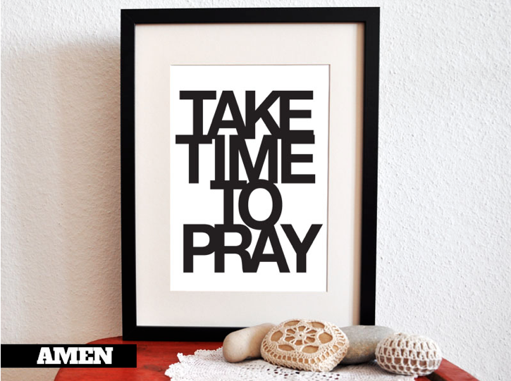 Take Time To Pray Printable