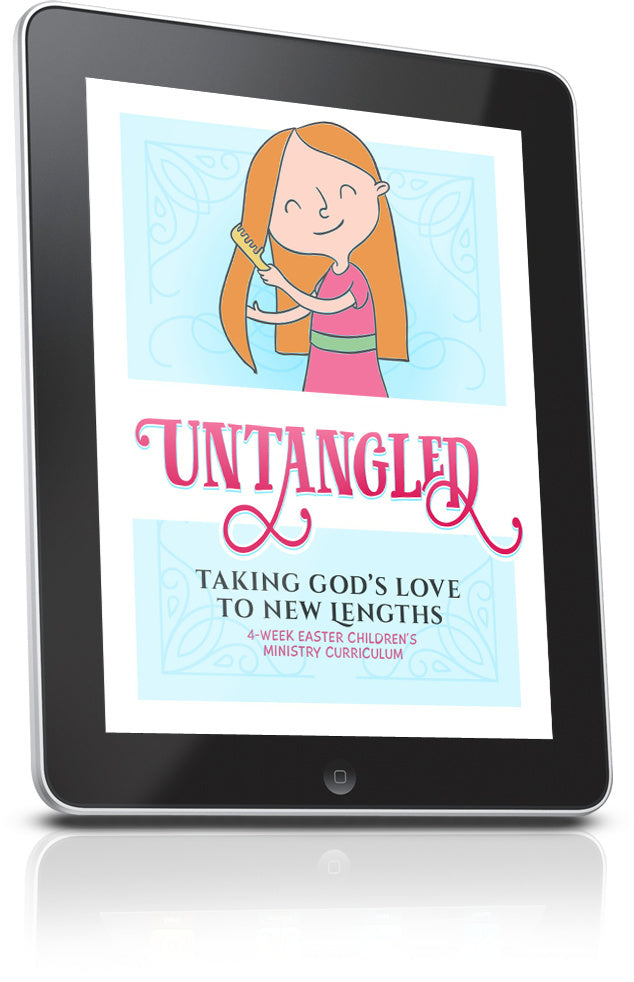 FREE unTangled Children's Ministry Lesson