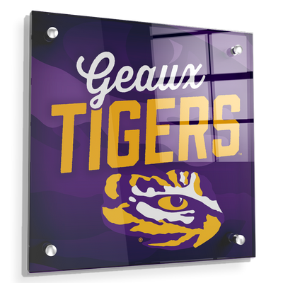 LSU Tigers - Geaux Tigers - College Wall Art #Acrylic