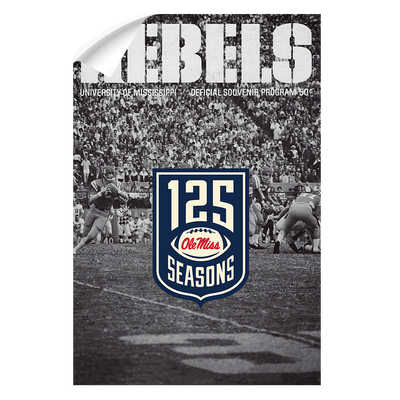 Ole Miss Rebels - REBELS 125 Years - College Wall Art #Wall Decal