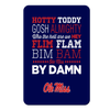 Ole Miss Rebels - Hotty Toddy - College Wall Art #PVC