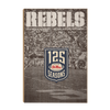 Ole Miss Rebels - REBELS 125 Years - College Wall Art #Wood