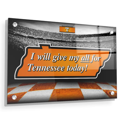 Tennessee Volunteers - Give My All For TN - College Wall Art #Acrylic
