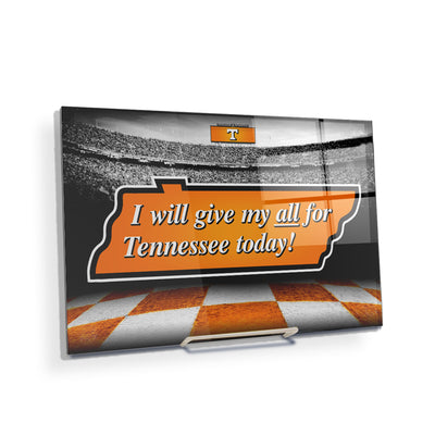 Tennessee Volunteers - Give My All For TN - College Wall Art #Acrylic Mini