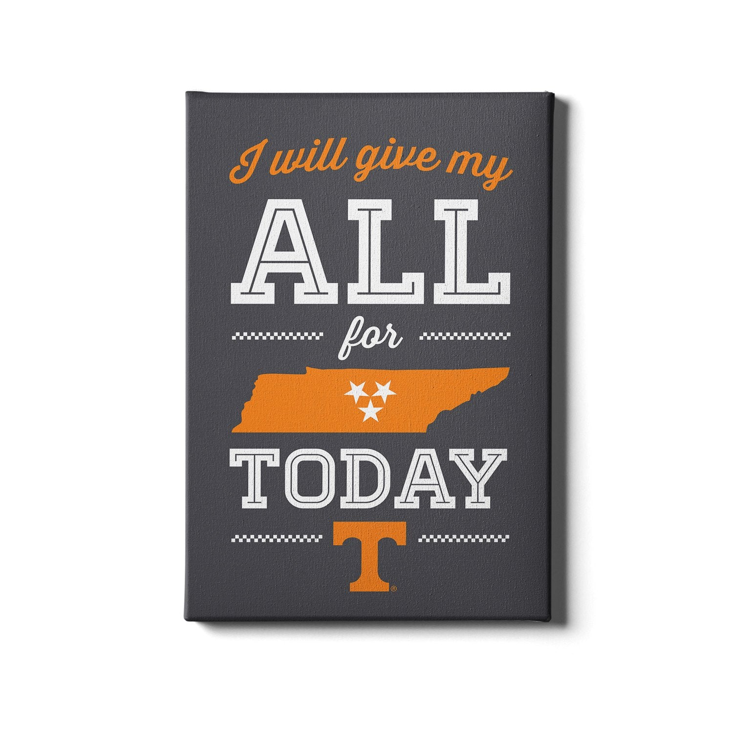 Tennessee Volunteers - I Will Give My All - College Wall Art #Canvas