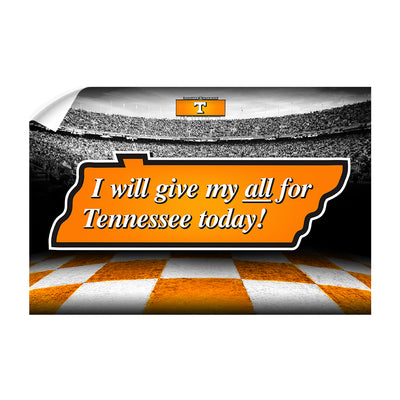 Tennessee Volunteers - Give My All For TN - College Wall Art #Wall Decal