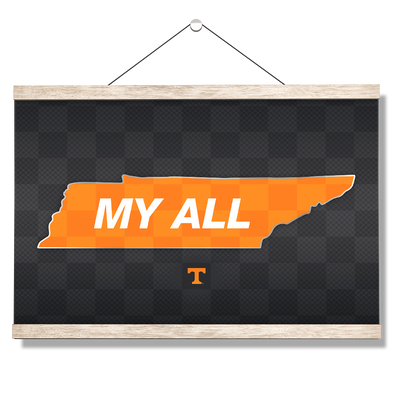 Tennessee Volunteers - My All - College Wall Art #Hanging Canvas