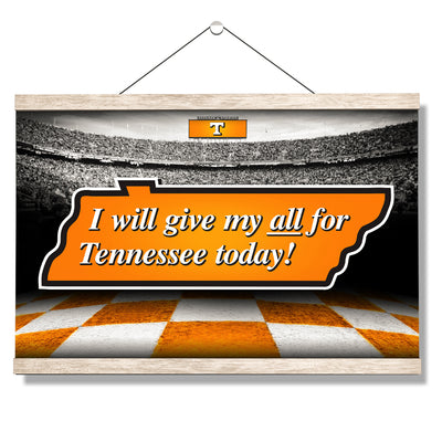 Tennessee Volunteers - Give My All For TN - College Wall Art #Hanging Canvas