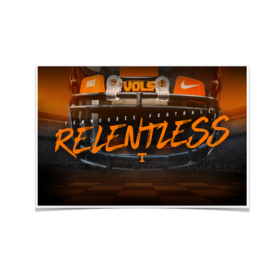 Tennessee Volunteers - Relentless - College Wall Art #Poster
