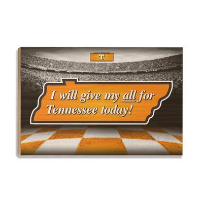 Tennessee Volunteers - Give My All For TN - College Wall Art #Wood
