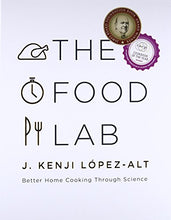 Load image into Gallery viewer, The Food Lab: Better Home Cooking Through Science
