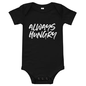 ALWAYS HUNGRY BABY ONESIE