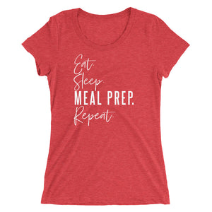 MEAL PREP. REPEAT WOMENS T-SHIRT (TRI-BLEND)