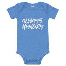 Load image into Gallery viewer, ALWAYS HUNGRY BABY ONESIE
