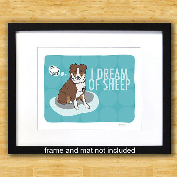 Australian Shepherd Art Print - I Dream of Sheep - Red Brown Aussie