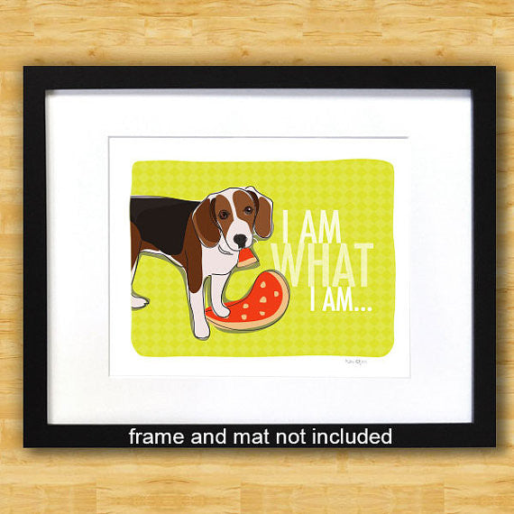 Beagle Art Print - I Am What I Am