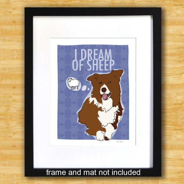 Border Collie Art Print - I Dream of Sheep - Red Brown Border Collie