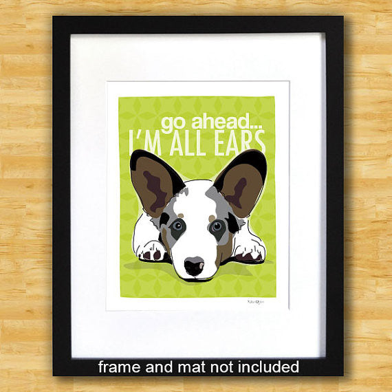 Cardigan Corgi Art Print - Go Ahead I'm All Ears - Blue Merle Cardi