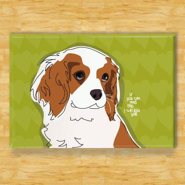 Cavalier King Charles Spaniel Magnet - Kiss You