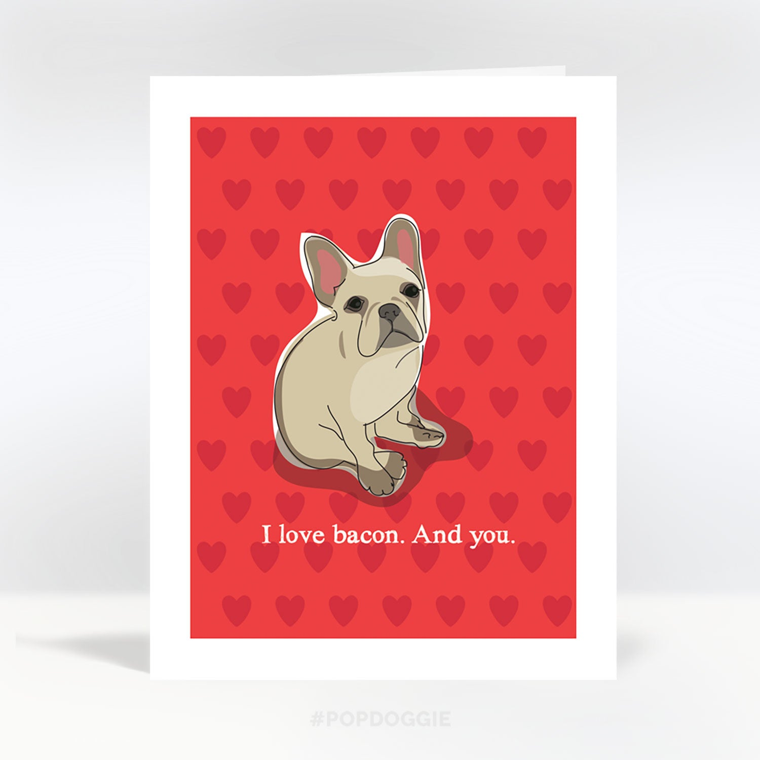 French Bulldog Valentines Card I Love Bacon and You Fawn – French Valentines Cards