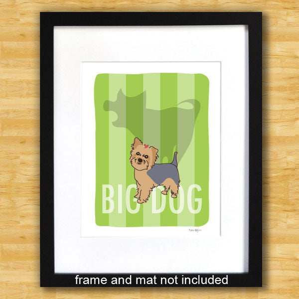 Yorkie Art Print - Big Dog
