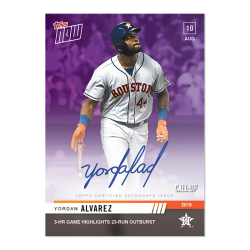On-Card Auto # to 25 - Yordan Alvarez - MLB TOPPS NOW® Card 667C ROOKIE In Hand