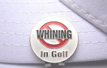 NO WHINING Ball Marker hat brim pic 1