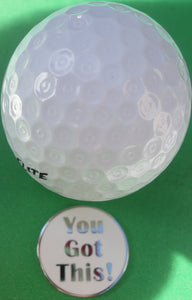 You Got This Silver Ball Marker golf ball pic 2