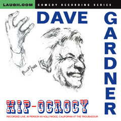 Dave Gardner - Hip-Ocrocy - New CD