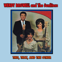 Wendy Bagwell & The Sunliters - This, That, and The Other - CD